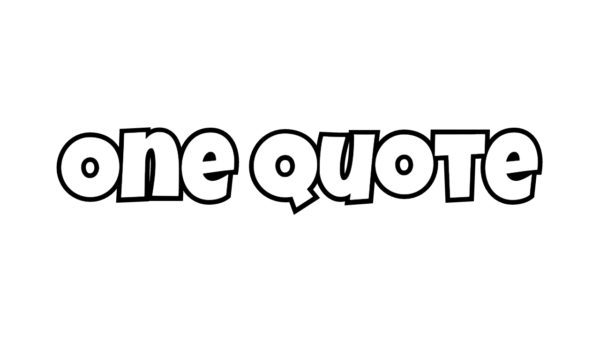 One Quote